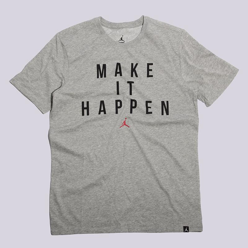 Футболка Jordan Make It Happen Dri-Fit TeeФутболки<br>100% хлопок<br><br>Цвет: Серый<br>Размеры US: S;M;XL<br>Пол: Мужской
